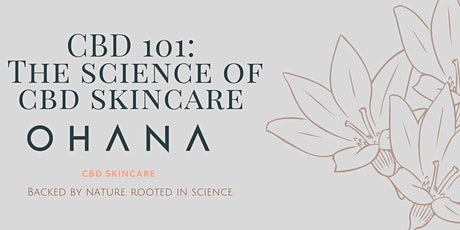 CBD 101: The Science of CBD Skincare tickets