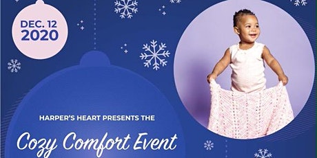 Cozy Comfort Event- Keeping Our Babies Warm & Fed tickets