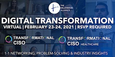Transformational CISO & CISO Healthcare tickets