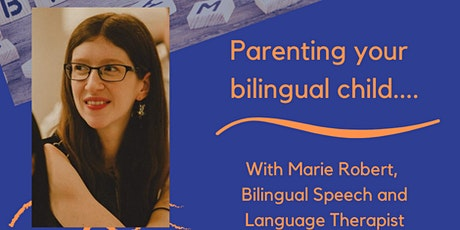 Parenting your Bilingual Child tickets