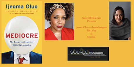 Mediocre Author Event with  Ijeoma Oluo and dream hampton tickets