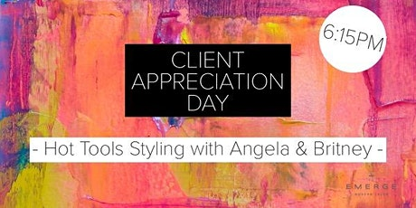 Client Appreciation Day : Hot Tools Styling with Angela & Britney tickets