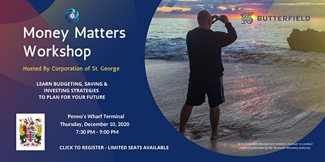 Money Matters Workshop Sponsored by Corporation of St. George tickets