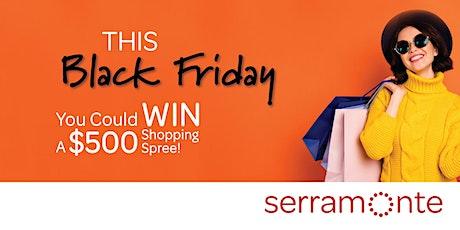 Black Friday at Serramonte Center! tickets