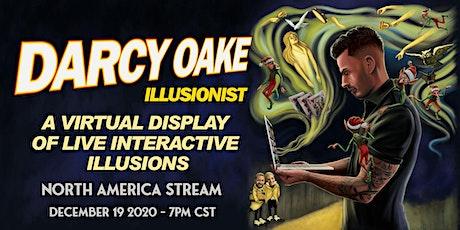 DARCY OAKE - ILLUSIONIST - LIVE STREAM - NORTH AMERICA tickets