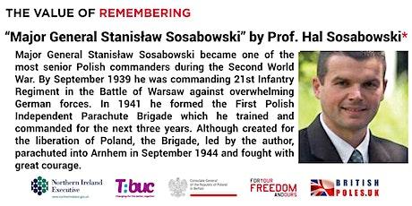 """""""Major General Stanisław Sosabowski"""" by Prof. Hal Sosabowski biglietti"""