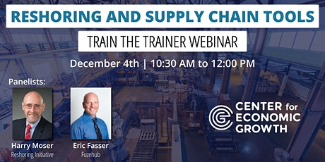 Reshoring and Supply Chain Tools - Train the Trainer Webinar tickets