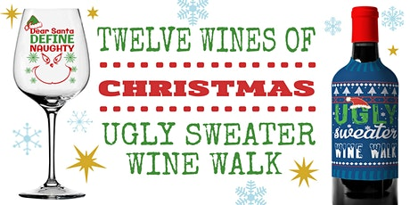 12 Wines Of Christmas Wine Walk tickets