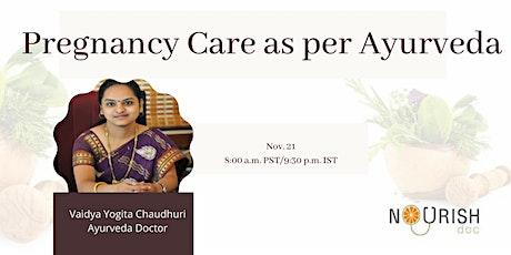 Pregnancy Care as per Ayurveda tickets