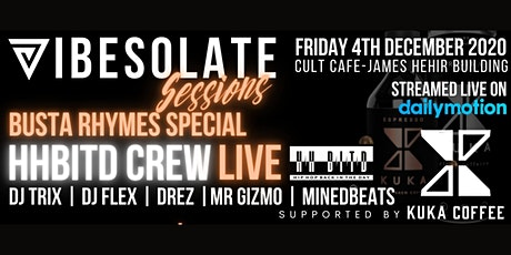 Vibesolate Sessions - Hip Hop Back In The Day LIVE - Busta Rhymes Special tickets
