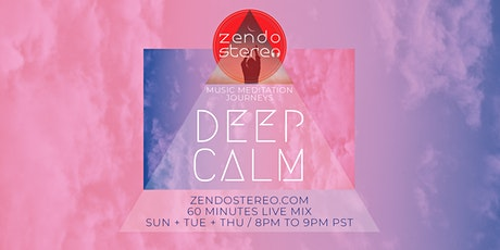 Zendo Stereo: Deep Calm Music Meditation tickets