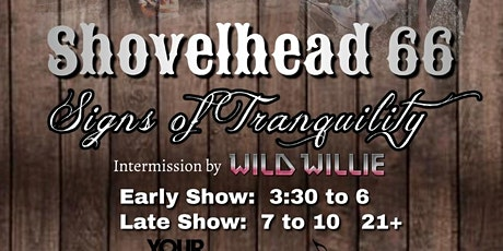 Shovelhead 66 w/ Signs of Tranquility (Early Show) tickets