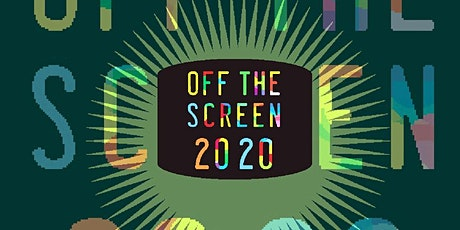 OFF THE SCREEN Fundraising Event tickets
