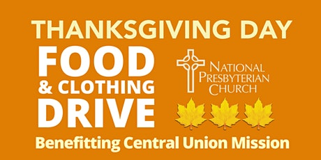 Thanksgiving Day Food & Clothing Drive by National Presbyterian Church tickets