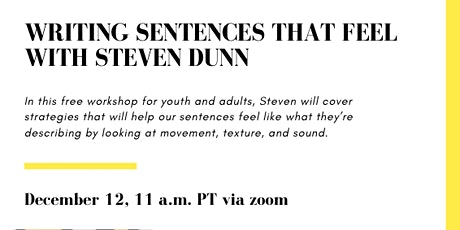 Writing Sentences That Feel: Steven Dunn tickets