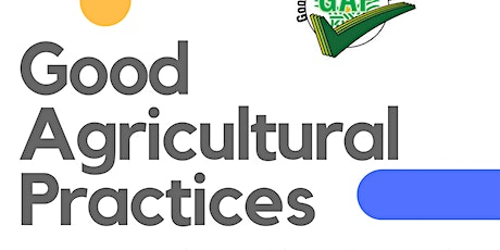 Good Agricultural Practices wksp farm food safety plan CASPER inperson 2/22 tickets