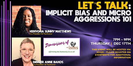 Let's Talk: Implicit Bias and Micro Aggressions tickets