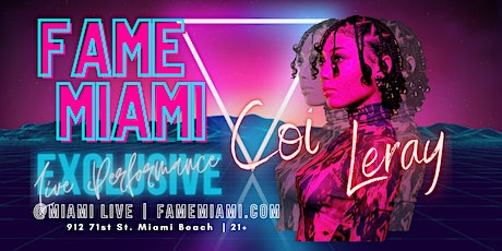 Coi Leray Performing Live at Fame Miami tickets