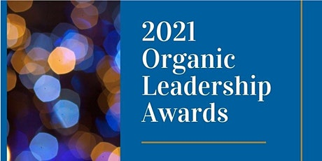 2021 Organic Gala & Leadership Awards tickets