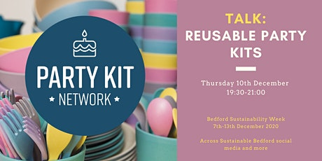 Bedford Sustainability Week (TALK) - Reusable Party Kits tickets