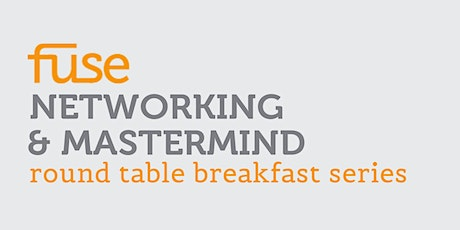 Fuse Mastermind Round Table - Tuesday, March 23, 2021 tickets