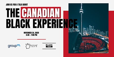 The Canadian Black Experience [Panel Discussion] tickets