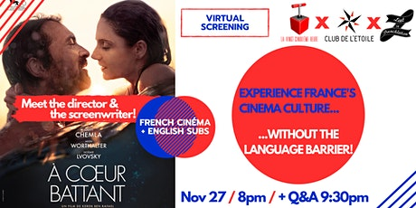 Lost in Frenchlation virtual screening #1: «À Cœur Battant» tickets