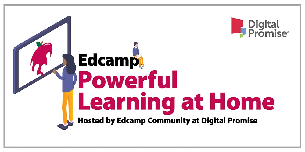 Edcamp: Powerful Learning at Home Registration, Sat, Nov 21, 2020 at 8:00 AM   Eventbrite