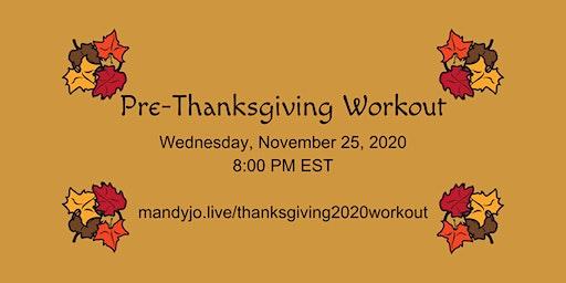 Pre-Thanksgiving Workout