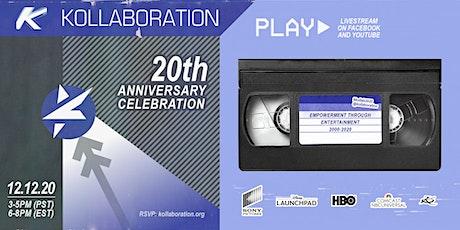 Kollaboration 20th Anniversary Celebration tickets