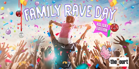Family Rave Day - Perth Holiday Edition tickets