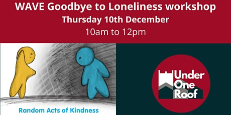 WAVE Goodbye to Loneliness tickets