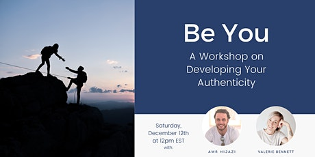 Be You: A Workshop on Developing Your Authenticity tickets