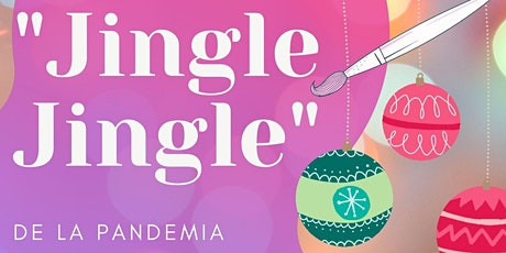 Jingle Jingle de la Pandemia tickets