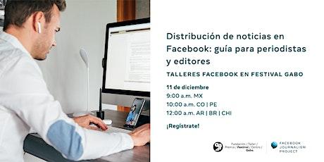 Distribución de noticias en Facebook: guía para periodistas y editores entradas