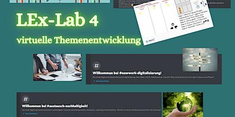 4. LEx-Labor -> Virtueller Lern- und Experimentierraum GeZu 4.0 Tickets