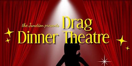 Drag Dinner Theatre tickets