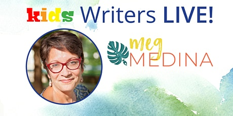 Kids Writers LIVE! Meg Medina tickets