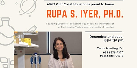 Dr. Rupa Iyer | AWIS GCH Outstanding Women in Science Seminar Series tickets