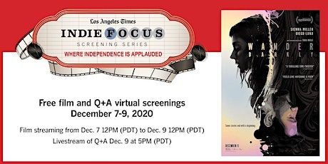 Virtual Indie Focus Screening Series: WANDER DARKLY RSVP tickets