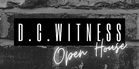 D.C. Witness Open House tickets