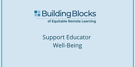 Support Educator Well-Being tickets