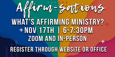 Affirm-sations Pt 1 What's an Affirming Ministry tickets