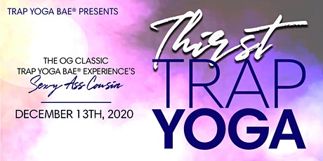 Trap Yoga Bae® Presents A Virtual Trap Yoga Experience tickets