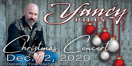 YANCY RILEY - Christmas Concert tickets