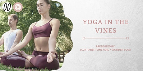 Yoga in the Vines @ Jack Rabbit Vineyard  20 March tickets