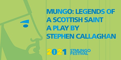 MUNGO: Legends of a Scottish Saint tickets