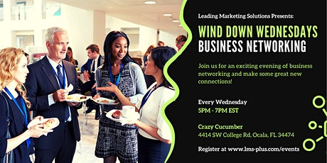 Wind Down Wednesdays Business Networking tickets