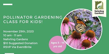 Pollinators Class For Kids! tickets