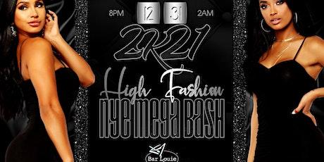 2k21 High Fashion NYE Mega Bash tickets